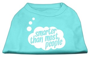 Smarter then Most People Screen Printed Dog Shirt  Aqua Med (12)